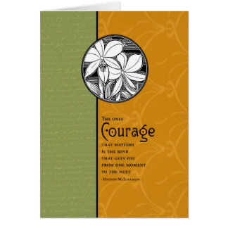 The Only Courage That Matters Card