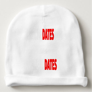 The only dates i get are updates baby beanie