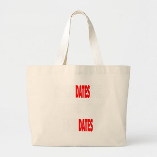 The only dates i get are updates large tote bag