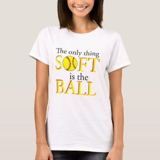 The only thing soft T-Shirt