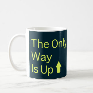 The Only Way Is Up Coffee Mug