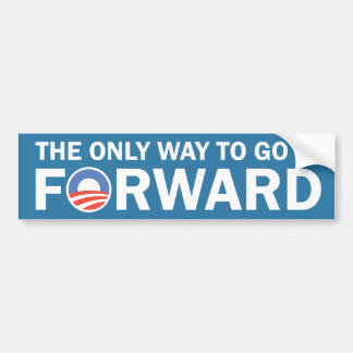 The Only Way To Go Is FORWARD Bumper Sticker