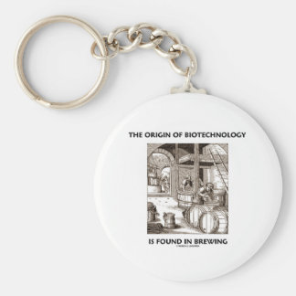 The Origin Of Biotechnology Is Found In Brewing Keychain