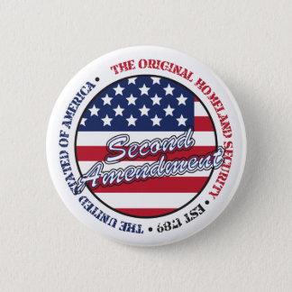 The original homeland security - Second amendment 6 Cm Round Badge
