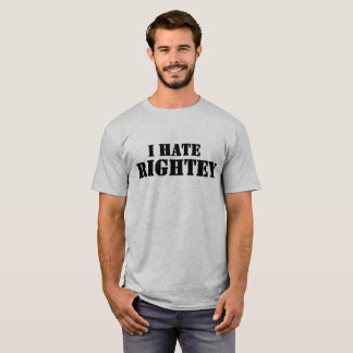 The original I Hate Rightey on grey mens T T-Shirt