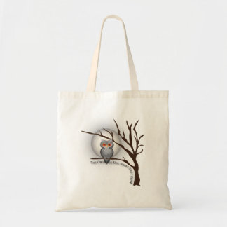 The owls are not what they seem budget tote bag