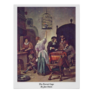 The Parrot Cage By Jan Steen Poster