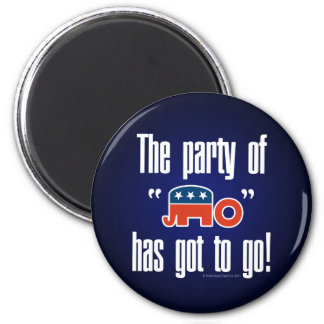 The Party of No Has Got To Go! 6 Cm Round Magnet