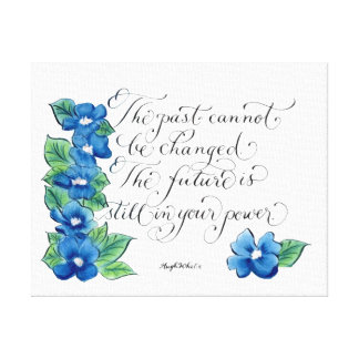The Past inspirational quote typography Canvas Print