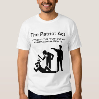 The Patriot Act T-Shirt