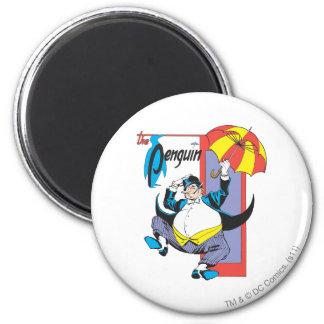The Penguin 2 Fridge Magnet