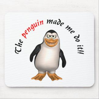 The penguin made me do it! Mousepad