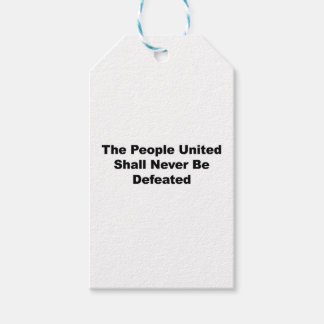 The People United Shall Never Be Defeated Gift Tags