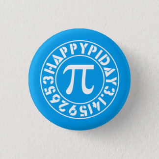 The Perfect Pi Day 3 Cm Round Badge