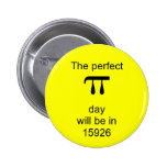 The perfect pi day will be in 15926 badge