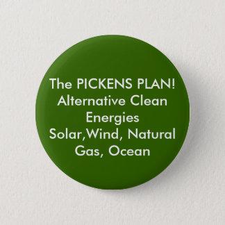 The PICKENS PLAN! Alternative Clean EnergiesSol... 6 Cm Round Badge