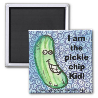 The pickle chip kid magnet