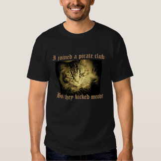 The Pirate Club Kicked Meowt Tee Shirt