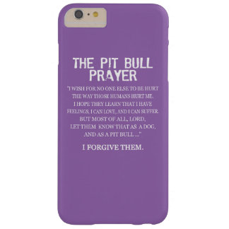 The Pit Bull Prayer Barely There iPhone 6 Plus Case