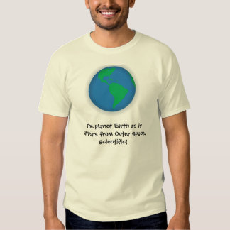 The Planet Earth Tee Shirts