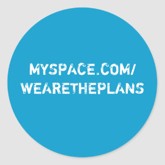 The Plans Round Stickers