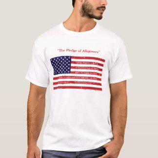 """The Pledge of Allegiance"" T-Shirt"
