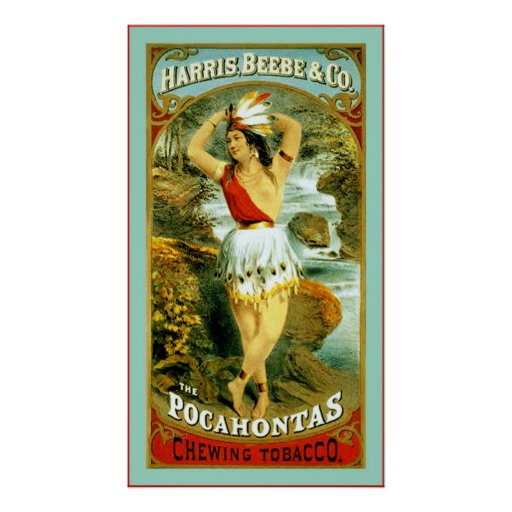 The Pocahontas Chewing Tobacco ~ 1868 Posters