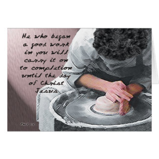 The Potter & The Clay - His workmanship Greeting Card