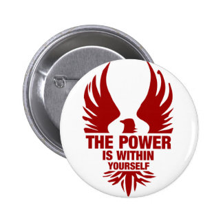 The Power Is Within Yourself - Fire Phoenix 6 Cm Round Badge