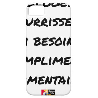THE PRAISES NOURISH ME, I AI NEED FOR BARELY THERE iPhone 5 CASE