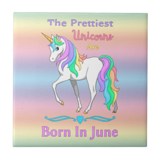 The Prettiest Unicorns Are Born In June Small Square Tile