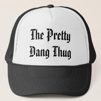 The Pretty Dang Thug - Customized - Customized Trucker Hat