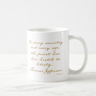 The Priest Is Hostile To Liberty Coffee Mug