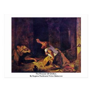 The Prisoner Of Chillon Postcard