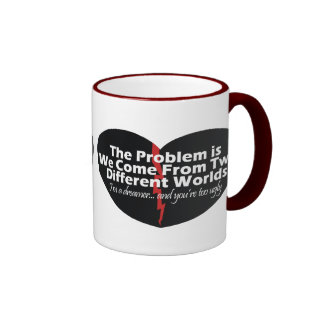 The Problem is... mug
