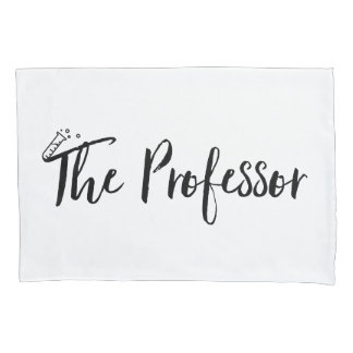 """The Professor"" Pillowcase"