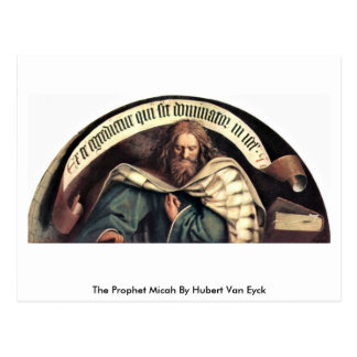 The Prophet Micah By Hubert Van Eyck Postcard