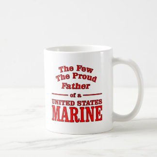 The Proud Father Of A United States Marine Coffee Mugs
