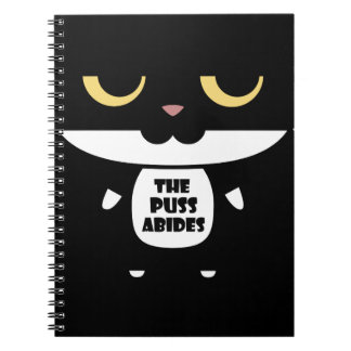 """""""The Puss Abides"""" Cool Funny Sarcastic Cat Spiral Note Books"""