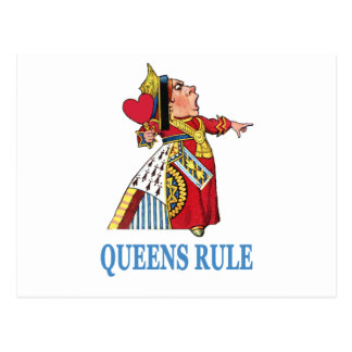"The Queen of Heart declares, ""Queens Rule!"" Postcard"