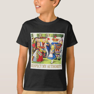 """The Queen of Hearts says, """"Respect My Authority!"""" T-Shirt"""