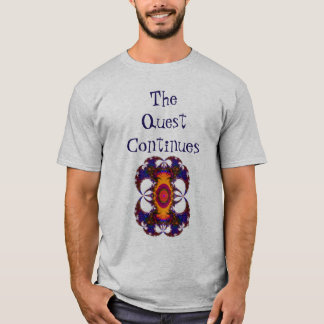 The Quest Continues  Shirt