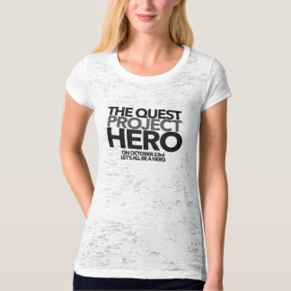 The Quest #PROJECTHERO T-shirt - Women's