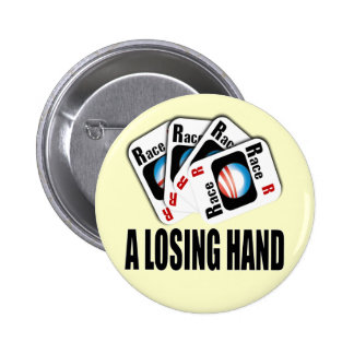 The Race Card - A losing hand 6 Cm Round Badge