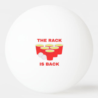 The Rack Is Back Beer Pong Ping Pong Ball
