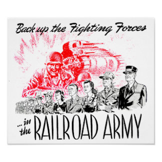 The Railroad Army - Back up the fighting Forces ! Poster