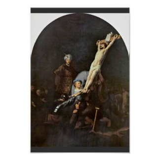 The Raising Of The Cross. By Rembrandt Van Rijn Poster