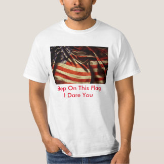 THE REAL AMERICAN FLAG CHALLENGE T-Shirt