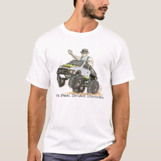 The Real Brian Duncan T-Shirt