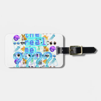 The Real Me Luggage Tag